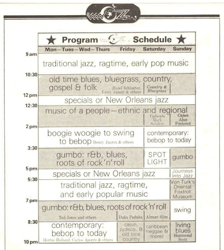 Photo Credit: WWOZ. The original 1980 schedule for WWOZ programming bears quite a few resemblances to todays.